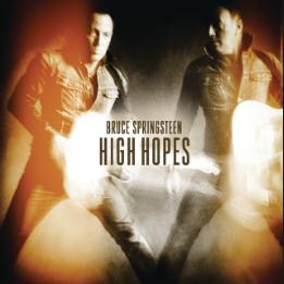 Bruce Spingsteen - High Hopes